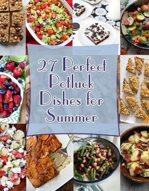 27 Perfect Potluck Dishes for Summer